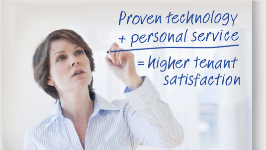Proven Technology + Personal Service = Higher Tenant Satisfaction